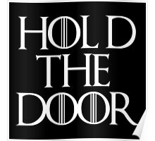 Hold the Door Poster