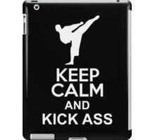 Keep Calm and Kick Ass iPad Case/Skin