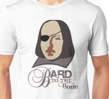 Bard to the Bone Unisex T-Shirt