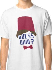 Guess who ? Classic T-Shirt