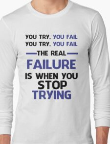 NEVER STOP TRYING - BLACK&BLUE Long Sleeve T-Shirt