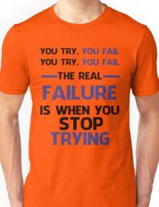 NEVER STOP TRYING - BLACK&BLUE Unisex T-Shirt