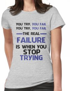 NEVER STOP TRYING - BLACK&BLUE Womens Fitted T-Shirt