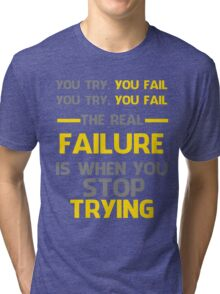 NEVER STOP TRYING - GREY&YELLOW Tri-blend T-Shirt