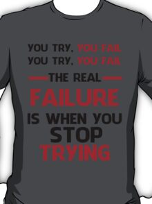 NEVER STOP TRYING - BLACK&RED T-Shirt