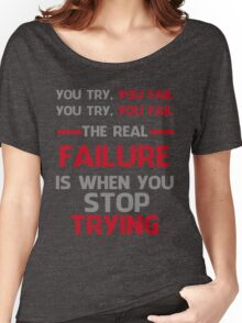 NEVER STOP TRYING - GREY&RED Women's Relaxed Fit T-Shirt