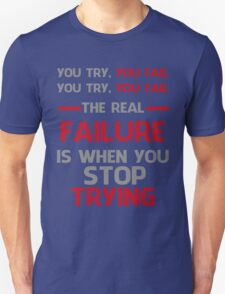 NEVER STOP TRYING - GREY&RED Unisex T-Shirt