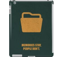 Memories Stay, People Don't Corporate Start-Up Quotes iPad Case/Skin