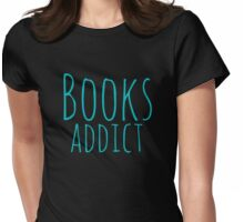 books addict Womens Fitted T-Shirt