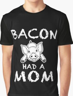 Funny Unique Bacon Have A Non T-Shirt Best Gifts For Health Conscious Men And Women Graphic T-Shirt