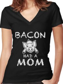 Funny Unique Bacon Have A Non T-Shirt Best Gifts For Health Conscious Men And Women Women's Fitted V-Neck T-Shirt