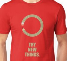 Try New Things - Corporate Start-Up Quotes Unisex T-Shirt