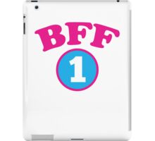 BFF 1 Best friends forever number 1 with matching 2 iPad Case/Skin