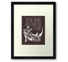 The only one who needs a Rhino horn is a Rhino Framed Print