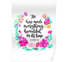 He has made everything beautiful... Poster