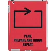 Plan, Prepare And Grow, Repeat Corporate Start-Up Quotes iPad Case/Skin