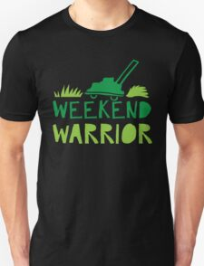 WEEKEND WARRIOR with green lawn mower Unisex T-Shirt