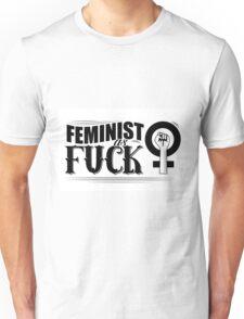 Feminist as fuck fancy type Unisex T-Shirt
