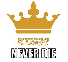 Kings never die Photographic Print