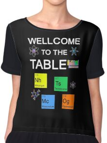 Periodic Table new elements: Nihonium, Tennessine, Moscovium, Oganesson (B) Chiffon Top