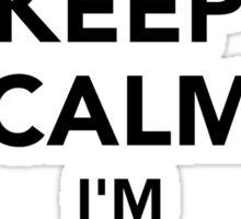 Keep calm I'm a scaffolder Sticker