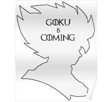 Goku Is Coming Poster