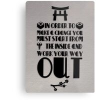 In Order To Make A Change  Metal Print