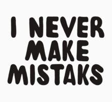 I Never Make Mistaks Baby Tee