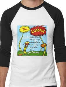 The Lorax Unless Some One Like You Men's Baseball ¾ T-Shirt