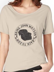 Bring John Watson Back to 221b Women's Relaxed Fit T-Shirt