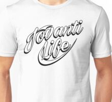 jovanti life Unisex T-Shirt