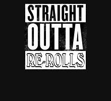 Straight Outta Re-Rolls (invert) Unisex T-Shirt