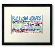 Killian Jones Quote Spam Framed Print