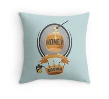 Honey, You Should See Me In A Crown. Throw Pillow
