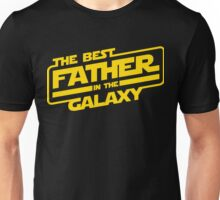 The Best Father In The Galaxy Unisex T-Shirt