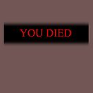You died by Herbert Shin
