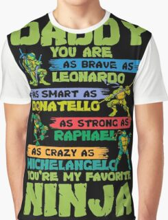 Daddy Favorite Ninja Funny T-Shirt Graphic T-Shirt