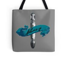 Sonic Screwdriver Allons-y Tote Bag