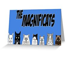 The Magnificats Card #2 Greeting Card