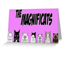 The Magnificats Card #3 Greeting Card