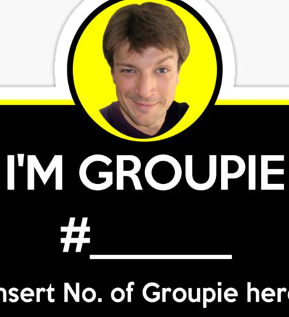 """I'm Groupie Number.... "" Joss Whedon's Dr. Horrible - Light Sticker"