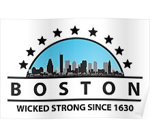 Boston Wicked Strong Since 1630 Poster