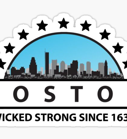 Boston Wicked Strong Since 1630 Sticker