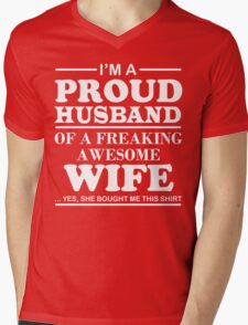 I am a Proud Husband Of a Freaking Awesome Wife Mens V-Neck T-Shirt