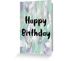 Happy Birthday #11 Greeting Card