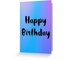 Happy Birthday #1 Greeting Card