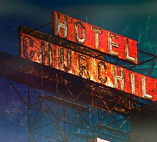 Hotel Churchill by Claude LeTien