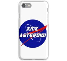 Kick Asteroid! iPhone Case/Skin