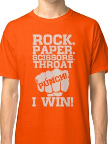 Funny Game Quotes, Rock Paper Scissors, Throat Punch T-Shirt Classic T-Shirt
