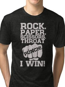 Funny Game Quotes, Rock Paper Scissors, Throat Punch T-Shirt Tri-blend T-Shirt